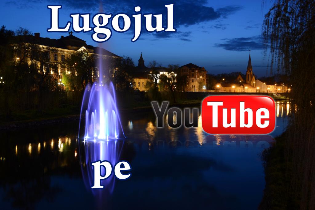 lugoj-pe-youtube-lugojeanul-foto