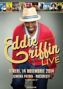 eddie griffin romania bucuresti spectacol stand up comedy living legend tour afis